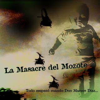 the massacre in el mozote as Starting today, friday june 9, by order of the second court of the first instance of san francisco gotera, morazán, 11 survivors of the el mozote massacre will give.